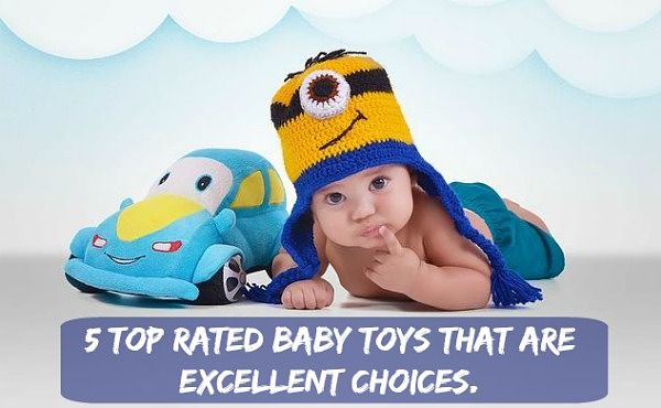 Top rated baby toys for the little ones